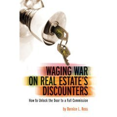9780976324300: Waging War on Real Estate's Discounters: How to Unlock the Door to a Full Commission