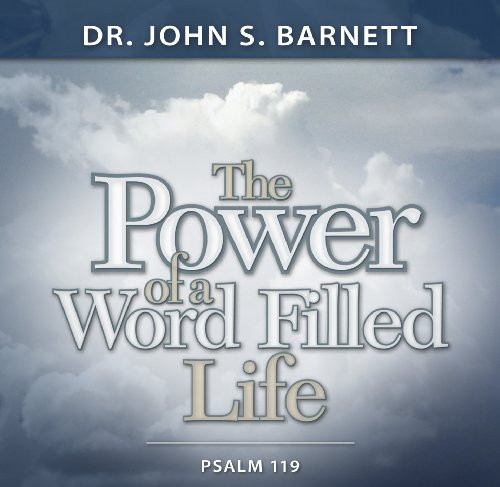 9780976331483: Psalm 119: The Power of a Word Filled Life
