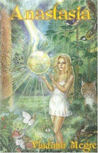 9780976333302: Anastasia (The Ringing Cedars Series, Book 1)