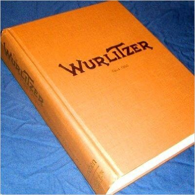 9780976333807: The Wurlitzer Pipe Organ: An Illustrated History