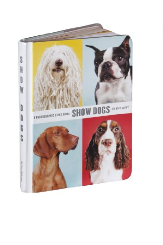 9780976335535: Show Dogs: A Photographic Breed Guide
