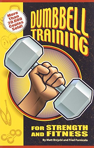 9780976336136: Dumbbell Training for Strength And Fitness