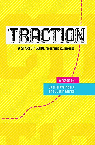 9780976339601: Traction: A Startup Guide to Getting Customers