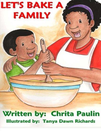 Let's Bake a Family: Chrita Paulin