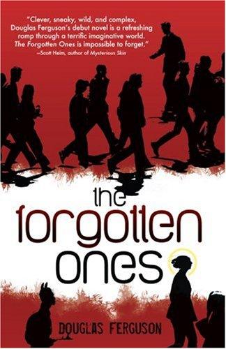 The Forgotten Ones: Ferguson, Douglas