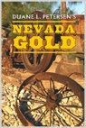 Nevada Gold: Peterson, Duane L.