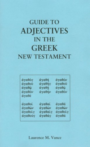 9780976344889: Guide to Adjectives in the Greek New Testament