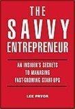 9780976346562: THE SAVVY ENTREPRENEUR-An Insiders's Secrets to Entrepreneurial Success