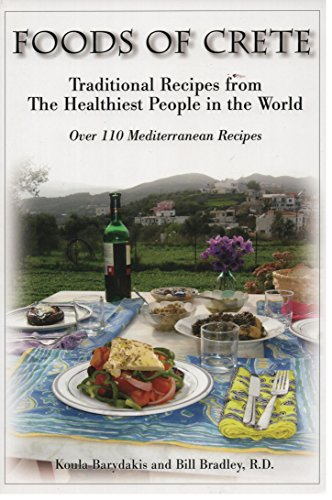 9780976350712: Foods of Crete : Traditional Recipes From the Healthiest People in the World