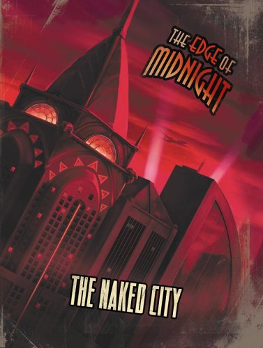 9780976360186: The Naked City (The Edge of Midnight RPG; EMP1100)