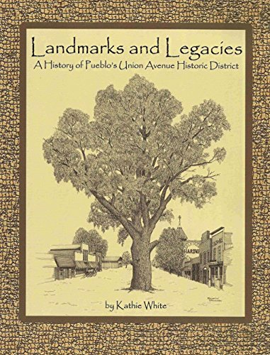Landmarks and Legacies: A History of Pueblo's: Kathie and Mary