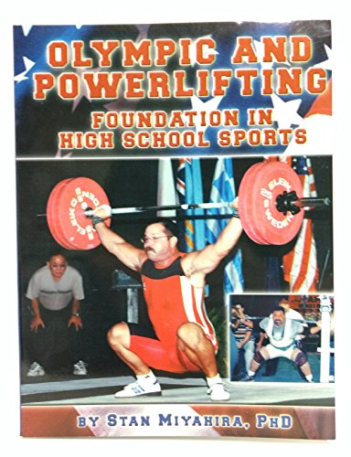 9780976362807: Olympic and Powerlifting: Foundation in High School Sports