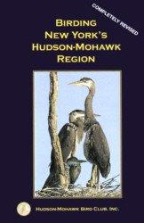 9780976364900: Birding New York's Hudson-Mohawk Region