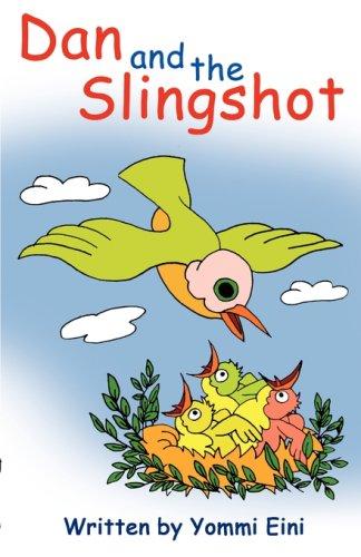 Dan and the Slingshot: Yommi Eini