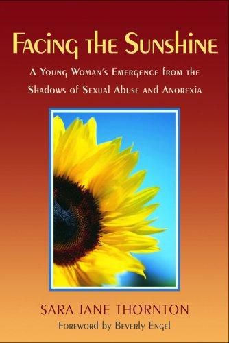 Facing the Sunshine: A Young Woman's Emergence: Sara Jane Thornton