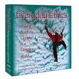 9780976370611: Everyday Ethics: Making Hard Choices in a Complex World; A Companion to the Gnomegen Group Ethics Game