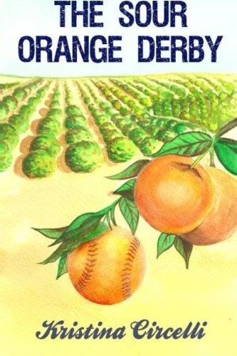 The Sour Orange Derby: Kristina Circelli
