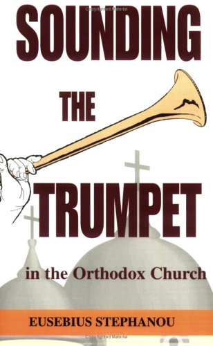 9780976375814: Sounding the Trumpet in the Orthodox Church