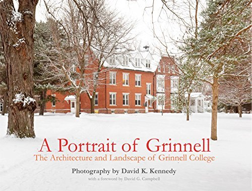 9780976376545: A Portrait of Grinnell: The Architecture and Landscape of Grinnell College