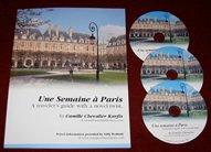 9780976379409: Une Semaine à Paris - A traveler's guide with a novel twist (Book + 3 Audio Cd Set)