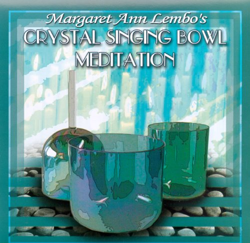 9780976379652: Crystal Singing Bowl Meditation