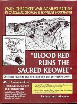 9780976384458: BLOOD RED RUNS THE SACRED KEOWEE