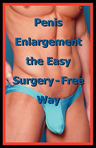 9780976386292: Penis Enlargement the Easy Surgery-free Way