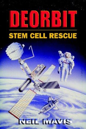 9780976386315: Deorbit: Stem Cell Rescue