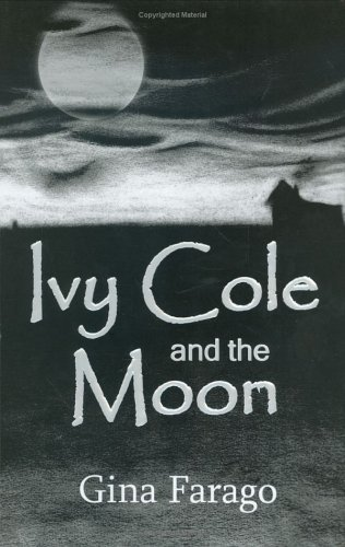 9780976387428: Ivy Cole And the Moon