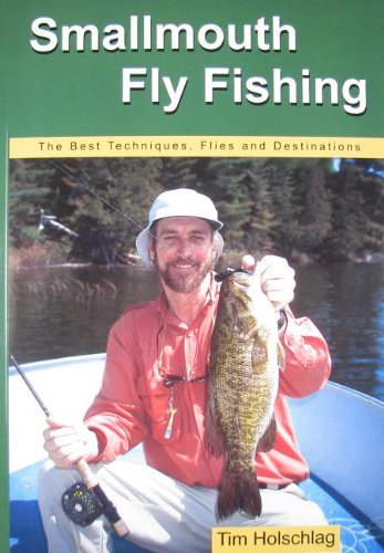 9780976387602: Smallmouth Fly Fishing: The Best Techniques, Flies And Destinations