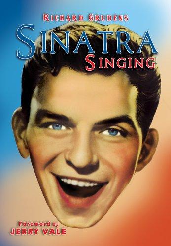 9780976387787: Sinatra Singing