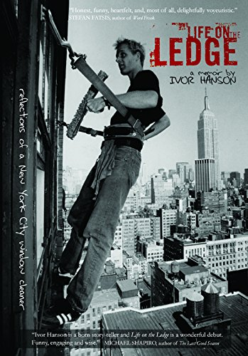 9780976389538: Life on the Ledge: Reflections of a New York City Window Cleaner