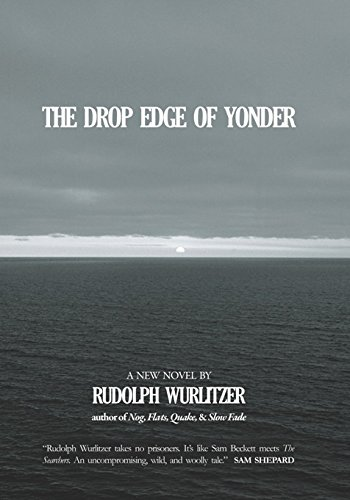 9780976389552: The Drop Edge of Yonder