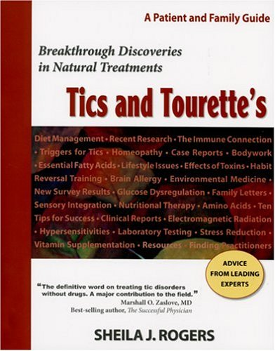 9780976390909: Tics And Tourette's: A Patient And Family Guide, Breakthrough Discoveries in Natural Treatments