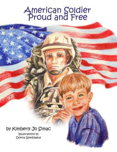 American Soldier Proud and Free
