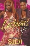 9780976393917: The Lesbian's Wife