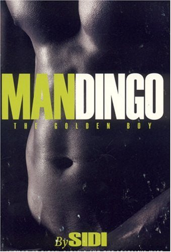 9780976393979: Mandingo, the golden boy
