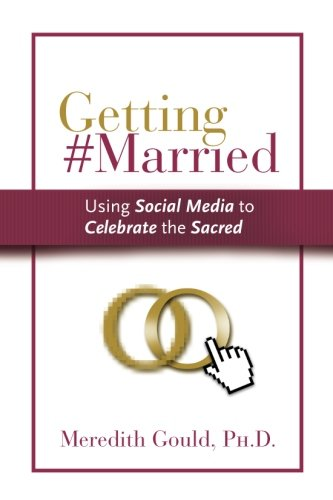 9780976396222: Getting #Married: Using Social Media to Celebrate the Sacred