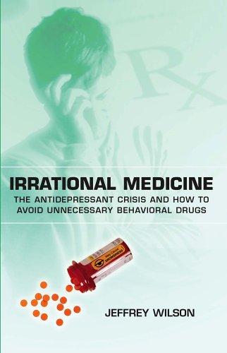 Irrational Medicine: Jeffrey Wilson