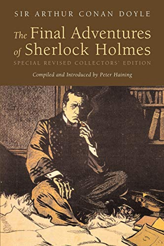 9780976402534: The Final Adventures of Sherlock Holmes