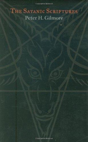 The Satanic Scriptures: Peter H. Gilmore