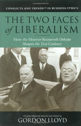 The Two Faces of Liberalism: How the: Editor-Gordon Lloyd