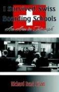 9780976405290: I Survived Swiss Boarding Schools