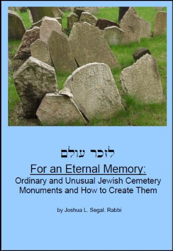 For an Eternal Memory: Ordinary and Unusual: Joshua L. Segal