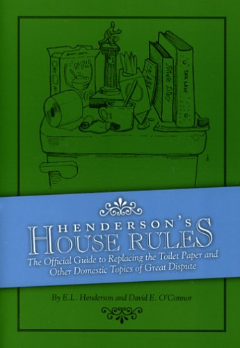 9780976407805: Henderson's House Rules: The Official Guide to Replacing the Toilet Paper And Other Domestic Topics of Great Dispute