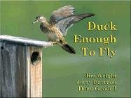 9780976409205: Duck Enough to Fly