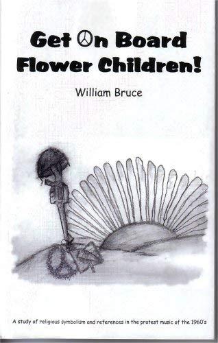 Get On Board Flower Children: William Bruce