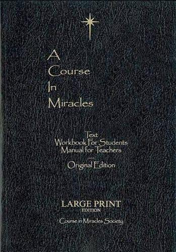 A Course in Miracles Original edition Large Print: Helen Schucman