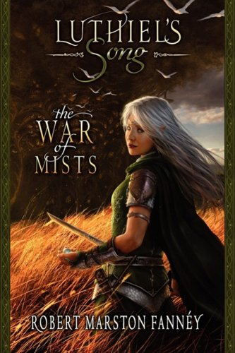 9780976422617: Luthiel's Song: The War of Mists