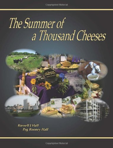 The Summer of a Thousand Cheeses: Hall, Russell J. and Peg Rooney Hall